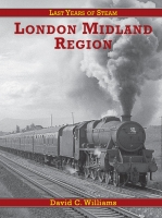 Last Years of Steam: London Midland Region