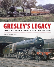Gresley's Legacy: Locomotives and Rolling Stock