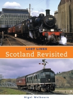 Lost Lines: Scotland Revisited