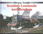 Steam Trails: Scottish Lowlands and Borders