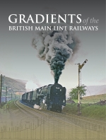 Gradients of the British Main Line Railways