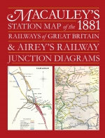 Macauley's Station Map of the 1881 Railways of Great Britain