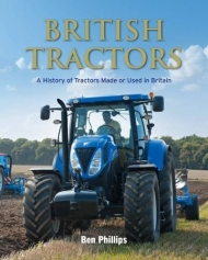 British Tractors - a history of tractors made and used in Britai