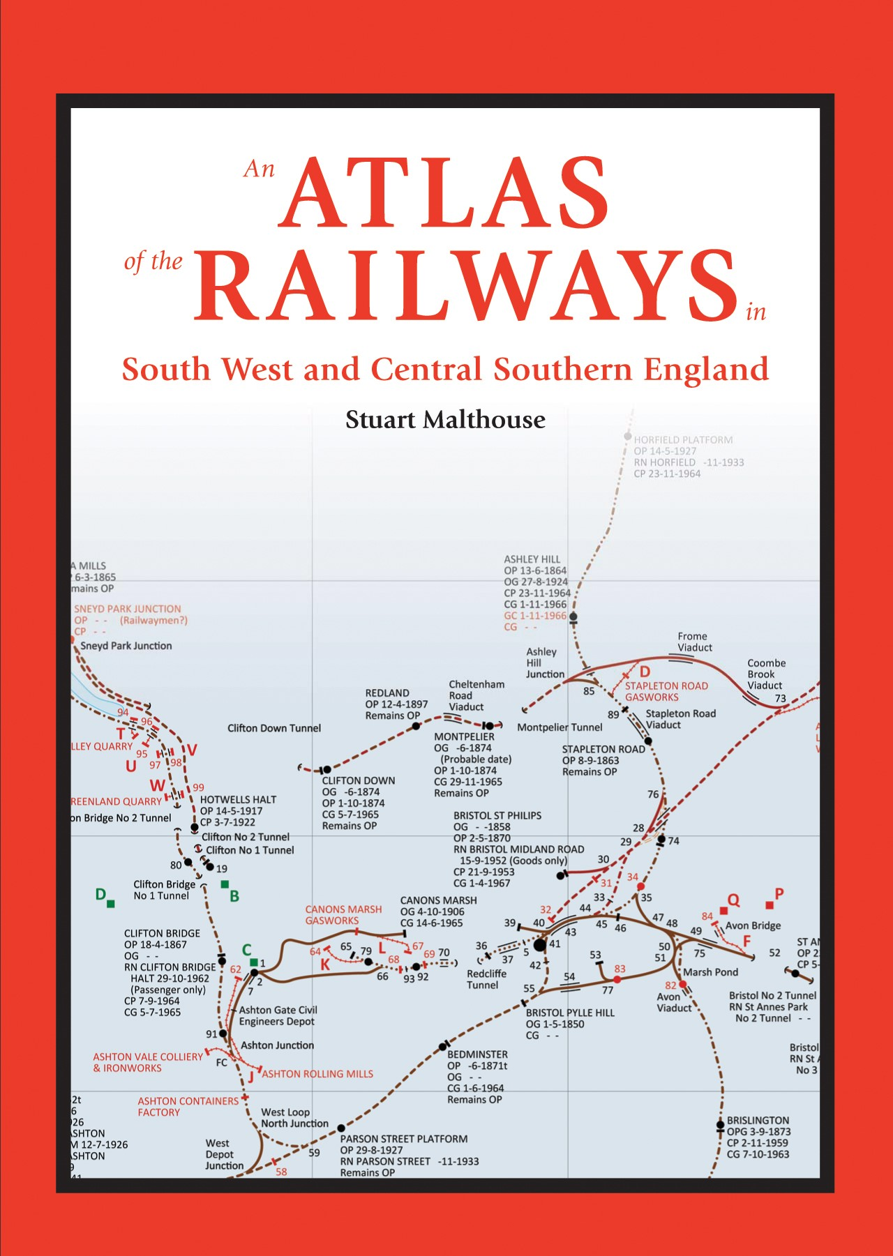 An Atlas of the Railways in South West and Central Southern Engl