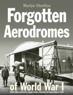 Forgotten Aerodromes of World War I