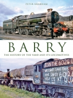 Barry: The History of the Yard and it's Locomotives