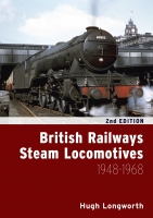 British Railways Steam Locomotives 1948 - 1968