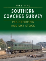 Southern Coaches Survey; Pre-Grouping and BR Mk 1 Stock