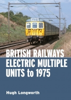 British Railways Electric Multiple Units to 1975