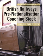 British Railways  Pre-Nationalisation Coaching Stock Volume 1 GW