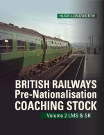 British Railways Pre-Nationalisation Coaching Stock Vol 2 LMS &