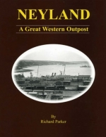 Neyland - A Great Western Outpost