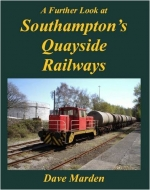 A Further Look at Southampton's Quayside Railways
