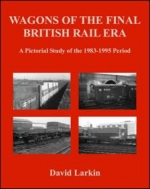 Wagons of the Final British Rail Era