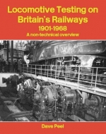 Locomotive Testing on Britain's Railways 1901-1968