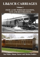 LB&SCR Carriages: Volume 2