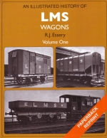 An Illustrated History of LMS Wagons Vol 1