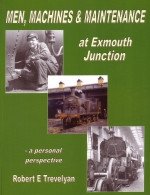 Men, Machines & Maintenance at Exmouth Junction