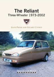 The Reliant Three Wheeler 1973-2002