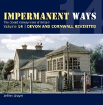 Impermanent Ways Volume 14, Devon and Cornwall Revisited
