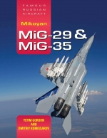 Famous Russian Aircraft; Mikoyan MiG-29 & MiG-35: Revised and Ex