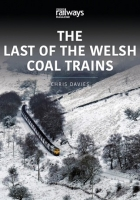 The Last of the Welsh Coal Trains