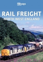 Rail Freight: North West England