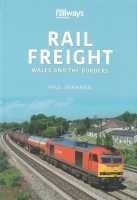 Rail Freight: Wales & The Borders