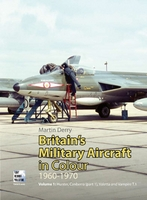 Britain's Military Aircraft in Colour 1960-1970