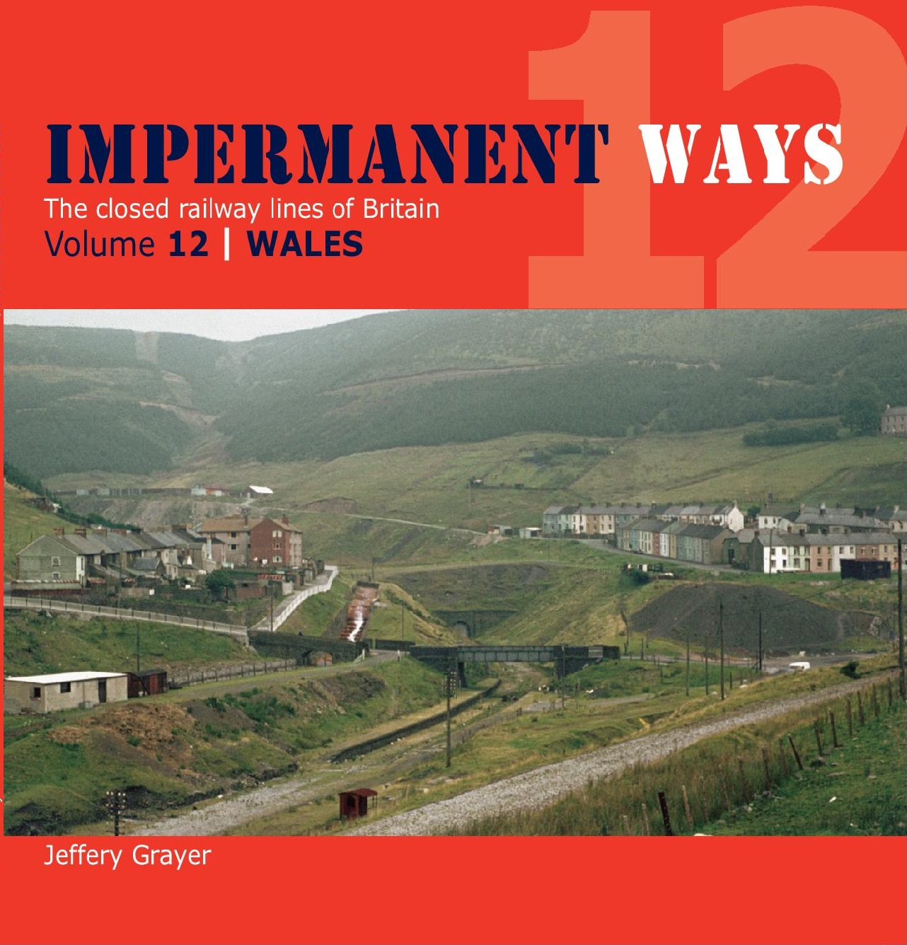 Impermanent Ways Volume 12 - Wales