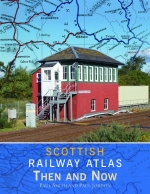 Scottish Railway Atlas Then and Now