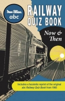 abc Railway Quiz Book Now and Then