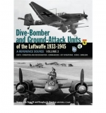 Dive Bomber & Ground Attack Units of the Luftwaffe 1933-1945 2
