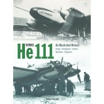 Heinkel He 111: An Illustrated History
