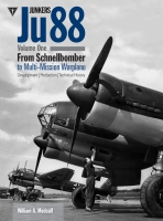 Junkers Ju 88 Volume 1: From Schnellbomber to Multi-Mission Warp
