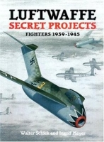 Luftwaffe Secret Projects: Fighters