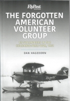 The Forgotten American Volunteer Group